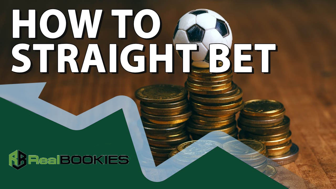 Straight Bet Explained
